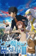 (DUB) Toaru Majutsu no Index Season III ( A Certain Magical Index 3 )