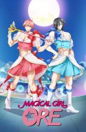 Mahou Shoujo Ore – Magical Girl Ore