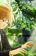 Piano no Mori (TV) – Piano Forest, The Perfect World of Kai