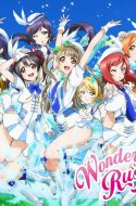 Love Live! School Idol Project: Wonderful Rush